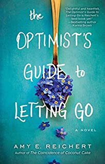Book Cover: The Optimist's Guide to Letting Go