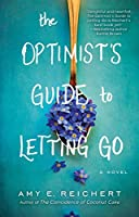 The Optimist's Guide to Letting Go