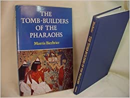 The Tomb-Builders of the Pharaohs by Morris L. Bierbrier (1985-01-01)