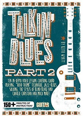 Guitar World -- Talkin' Blues by Keith Wyatt (2014-07-08)