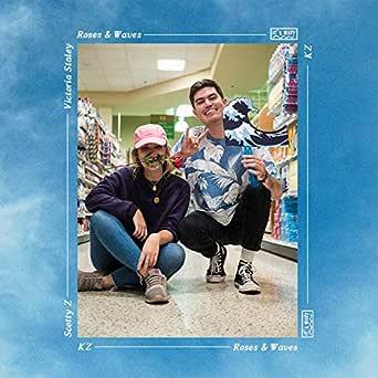 Roses & Waves de KZ and Scotty Z (feat. Victoria Staley) en Amazon ...