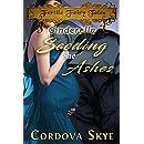 Seeding the Ashes: A Fertile Retelling of Cinderella (Fertile Fairy Tales Book 3)