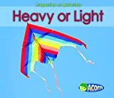 Heavy or Light, Charlotte Guillain, 143293287X