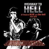 Highway To Hell: A Tribute To Bon Scott ...