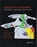 Muscles of Chordates: Development, Homologies, and Evolution
