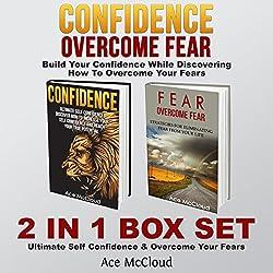 Confidence: Overcome Fear