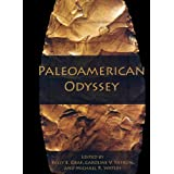 Paleoamerican Odyssey (Peopling of the Americas Publications)