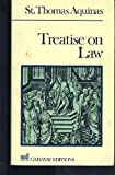 Treatise on Law, Aquinas, Thomas, 089526918X