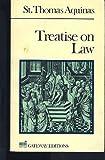Treatise on Law, Aquinas, Thomas, 089526918X