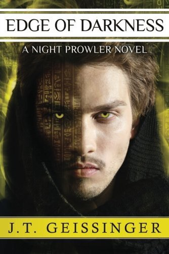 - Edge of Darkness (A Night Prowler Novel) by Geissinger, J.T. (2013) Paperback