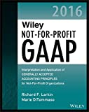 img - for Wiley Not-for-Profit GAAP 2016: Interpretation and Application of Generally Accepted Accounting Principles (Wiley Regulatory Reporting) book / textbook / text book