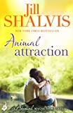 Front cover for the book Animal Attraction by Jill Shalvis