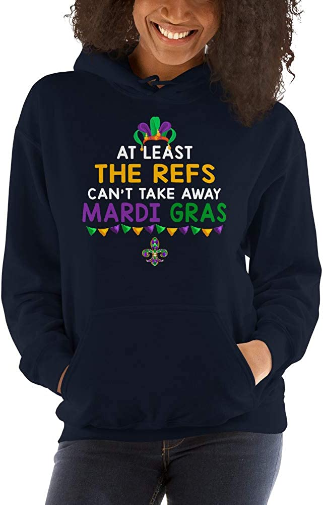 TEEPOMY at Least The Refs Cant Take Away Mardi Gras Unisex Hoodie