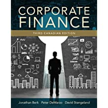 Corporate Finance, Third Canadian Edition Plus NEW MyFinanceLab with Pearson eText -- Access Card Package (3rd Edition)