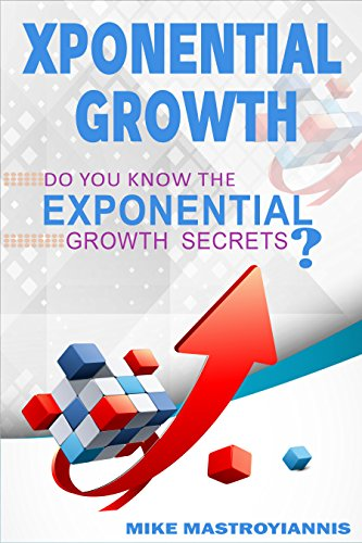36bf4c5061 EXPONENTIAL GROWTH  Do you know the exponential growth secrets  by   Mastroyiannis