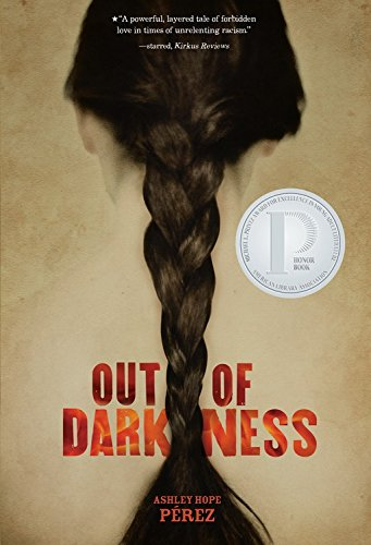 Out of Darkness (Fiction - Young Adult) [Ashley Hope Perez] (Tapa Dura)