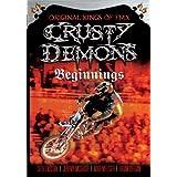 Crusty Demons / Of Dirt: The Beginnings