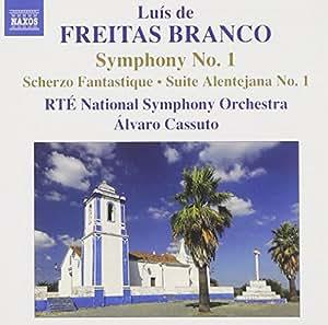Freitas Branco: Symphony No.1; Suite Alentejana