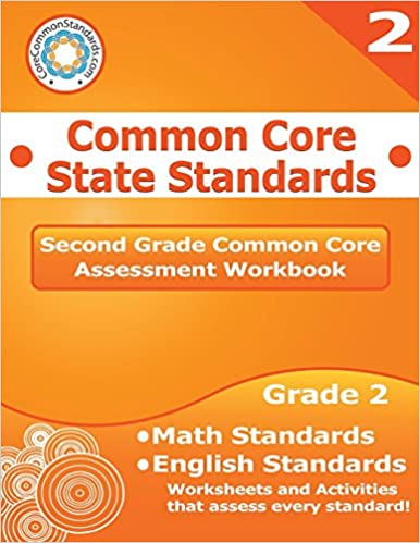 Second Grade Common Core Assessment Workbook: Common Core State ...