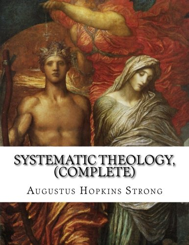 Systematic Theology, (Complete) pdf