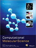 Computational Molecular Science, Schreiner, 0470723076