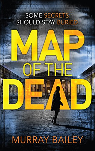 Map of the Dead: A modern mystery-thriller with an ancient Egyptian twist (An Alex MacLure thriller Book 1) por Murray Bailey