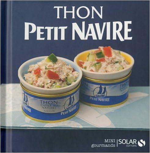 Téléchargement Petit navire - Mini gourmand epub, pdf