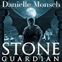 Stone Guardian: Entwined Realms Series, Book 1 Audiobook by Danielle Monsch Narrated by Tavia Gilbert