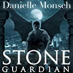 Stone Guardian: Entwined Realms Series, Book 1   Danielle Monsch