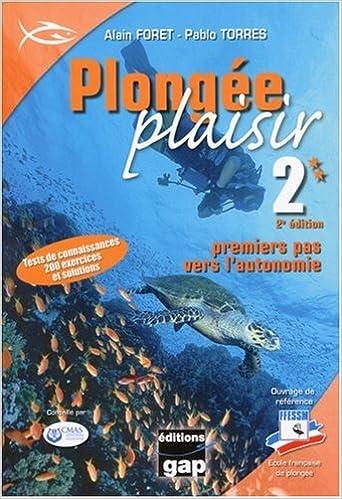 Livres gratuits en ligne Plongée Plaisir Niveau 2 : Premiers pas vers l'autonomie pdf, epub ebook