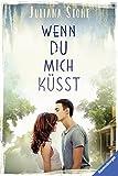 Wenn du mich küsst (Ravensburger Taschenbücher)