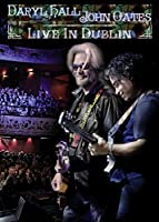 Hall and Oates: Live in Dublin