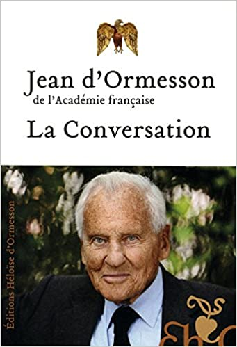 La conversation - Jean D'Ormesson