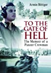 To the Gate of Hell: A Memoir of a Pa...