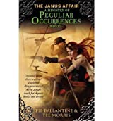[ THE JANUS AFFAIR A MINISTRY OF PECULIAR OCCURRENCES NOVEL BY BALLANTINE, PIP](AUTHOR)PAPERBACK