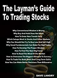 The Layman's Guide To Trading Stocks by Dave Landry (2010-10-01)