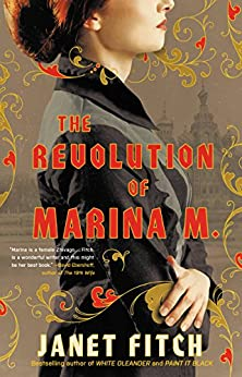 The Revolution of Marina M. (A Novel) by [Fitch, Janet]