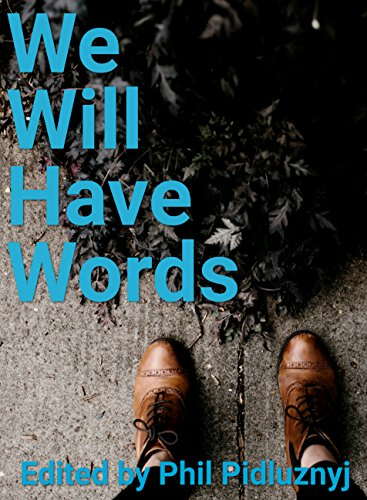 We Will Have Words: A Central College Anthology
