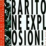 Baritone Explosion! Live at Nick's by Rein De Graaff