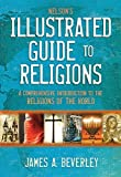 Nelsonsillustrated Guide To Religions