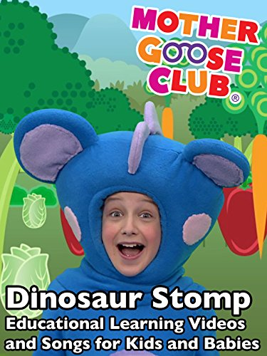 dinosaur-stomp-educational-learning-videos-and-songs-for-kids-and-babies-mother-goose-club
