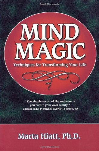 Mind Magic: Techniques for Transforming Your Life by Brand: Llewellyn Publications