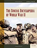 The Concise Encyclopedia of World War II, Cathal J. Nolan, 0313330506