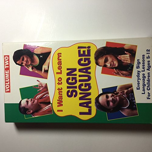 I Want To Learn Sign Language (Volume 2) - Everyday Sign Language Lessons For Children Ages 5 - 12 [VHS]