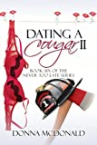 Dating A Cougar II (Never Too Late Book 6)