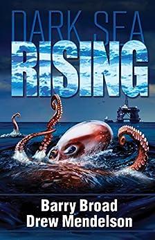 Dark Sea Rising by [Broad, Barry, Mendelson, Drew]