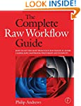 The Complete Raw Workflow Guide: How...