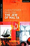The Jew of Malta, Christopher Marlowe and James R. Siemon, 071367766X