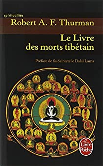 Bardo-Thödol : Le livre tibétain des morts par Padmasambhava