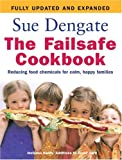 img - for The Failsafe Cookbook: Reducing Food Chemicals for Calm, Happy Families book / textbook / text book